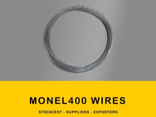 Monel 400 Wires | Stockiest and Supplier