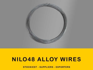 Nilo 48 Alloy Wires| Manufacturer,Stockiest and Supplier