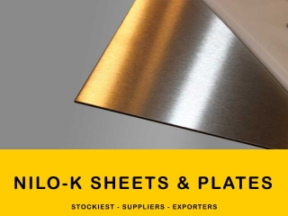 Nilo K Alloy Sheets and Plates | Manufacturer,Stockiest and Supplier
